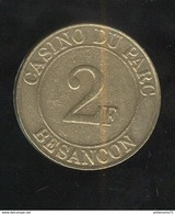 Jeton 2 Francs Casino Du Parc - Besançon - Laiton - Casino
