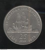 25 Pence Ste Helène 1973 Tricentenaire 1673-1973 - Santa Helena