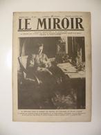 Le Miroir,la Guerre 1914-1918 - Journal N°203 - 14.10.1917,Kerensky Au Travail De L'Ex-Tsar,Pétain En Visite Des Soldats - War 1914-18