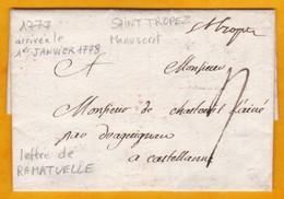 1777 - Marque Manuelle De SAINT TROPEZ Sur LAC De Ramatuelle, Var Vers Castellane Via Draguignan - Règne De Louis XVI - Marcofilie (Brieven)