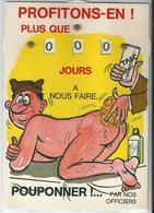 """Carte Photo Couleur  Humoristique  Militaire  15x10   """"  Profitons - En !  Plus Que....... """"   Illustrateur  ALEXANDRE - Humoristiques"""