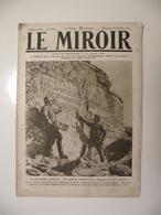 Le Miroir,la Guerre 1914-1918 - Journal N°205 - 28.10.1917 - Les Annamites D'Asie En France,les Tir Devant Verdun - Guerre 1914-18