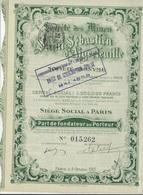 PART DE FONDATEUR - MINES DE SAINT-SEBASTIEN D'AIGREFEUILLE -GARD - ANNEE 1907 - Mines