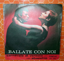 BALLATE CON NOI CARNEVALE DI VENEZIA - ABACCHIO  Joe Scintilla - Country & Folk