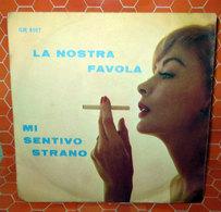 La Nostra Favola - Mi Sentivo StranoRudy Rickson - Dischi In Vinile