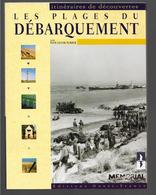 Les Plages Du Débarquement  Yves Lecouturier - Guerra 1939-45