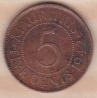 Ile Maurice , 5 Cents 1942 , George VI - Mauricio