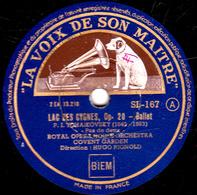 78 Trs  30 Cm -Etat B  LAC DES CYGNES OP. 20 - Ballet - Pas De Deux  Danse Des Fiançailles  ROYAL OPERA HOUSE ORCHESTRA - 78 T - Disques Pour Gramophone