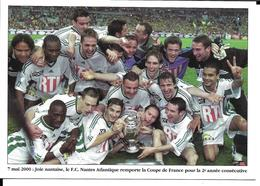 FOOTBALL CLUB DE NANTES - EQUIPE FCN - 2000 - VAINQUEUR COUPE DE FRANCE - Voetbal