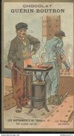 Chromo  Chocolat Guérin Boutron - Instruments De Travail - La Forge Portative - Guérin-Boutron