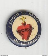 """Badge De Poilu Sacré Coeur """" Espoir Et Salut De La France """" - Militaria"""