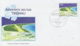 Enveloppe  FDC  1er  Jour  POLYNESIE   Aéroport  Des  ILES  TIKEHAU   2012 - FDC