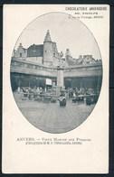 ANTWERPEN (ref. CP Nr 91) - Oude Vismarkt - Niet Gelopen - Antwerpen