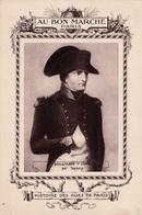 Buvard AU BON MARCHE Paris - Histoire Des Rues De Paris BONAPARTE NAPOLÉON- 1er Consul Par Isabey. Livret 1910 - Au Bon Marché