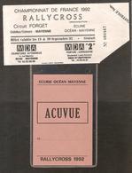 Billet D'entrée Et Badge écurie Océan - RALLYCROSS Championnat De France 19 - 20 Sept 1992 Châtillon/Colmont MAYENNE - Tickets D'entrée