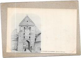 SAINT VALERY SUR SOMME - 80 -  CPA DOS SIMPLE - Porte De Nevers  - DELC6** -- - Saint Valery Sur Somme