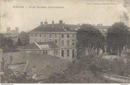 CPA  Macon - Ecole Normale D'Instituteurs -  Circulée 1913 - Montceau Les Mines