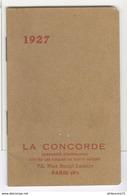 Calendrier Calepin La Concorde Brun 1927 - 8 X 12 Cm - Calendriers