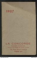 Calendrier Calepin La Concorde Brun-vert  1927 - 8 X 12 Cm - Calendriers