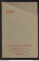 Calendrier Calepin La Concorde Brun-vert  1927 - 8 X 12 Cm - Kalender