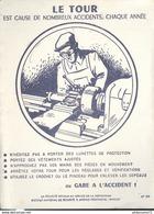 Buvard  Le Tour - Gare à L'accident - Sécurité Sociale Au Service De La Prévention - Löschblätter, Heftumschläge