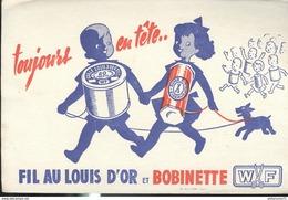Buvard  Fil Au Louis D'Or - Bobinette - Toujours En Tête - Très Bon état - Textilos & Vestidos