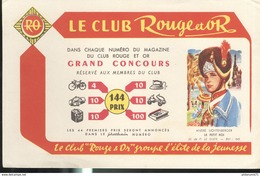 Buvard  Club Rouge Et Or - Groupe L'élite Dela Jeunesse - Le Petit Roi - Très Bon état - Bambini
