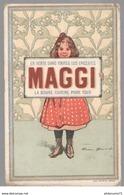 Chromo Maggi - La Bonne Cuisine Pour Tous - Circa 1900 - Chromos