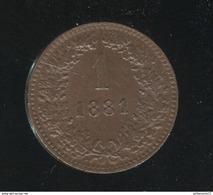 1 Kreuzer Autriche 1881 SUP - Autriche