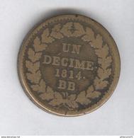 1 Décime France L Couronné - 1814 BB - Lourd - France