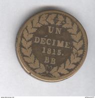 1 Décime France L Couronné - 1815 BB - Léger - France