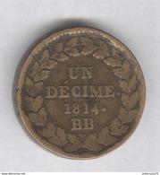 1 Décime France N Couronné - 1814 BB - Lourd - France