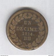 1 Décime France N Couronné - 1814 BB - Lourd - Frankrijk