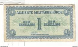 Billet 1 Schilling Autriche / Austria 1944 Autorité Militaire Alliée - Alliierte Militärbehörde - Autriche