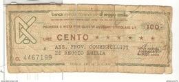 Billet 100 Lires / Cento Lire - Banca Agricola Di ReggioEmilia - [ 1] …-1946 : Royaume