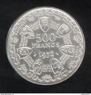 500 Francs CFA 1972 - Banque Centrale Des Etats D'Afrique De L'Ouest - 10e Anniversaire De L'Union Monétaire - Afrique Orientale