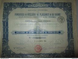 Action De 100 Francs Au Porteur - Fonderies Et Ateliers De Plaisance Et Du Rhone - 1918 - Industrie
