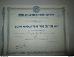 Action Nominative De 300 Francs - Union Des Coopérateurs De Lorraine - 15 Décembre 1950 - Banque & Assurance