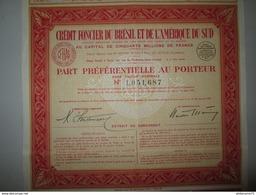 Part Préférentielle Au Porteur - Crédit Foncier Du Brésil Et De L'Amérique Du Sud - 1941 - Banque & Assurance