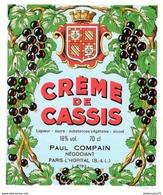 Etiquette Crème De Cassis - Paul Compain - Paris L'Hopital ( 71 ) - Etat Neuf - Altri