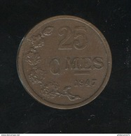25 Centimes Luxembourg / Luxemburg 1947 SUP ( 2 ) - Luxembourg