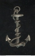 Broche Métal Ancienne Ancre De Marine - Militaria