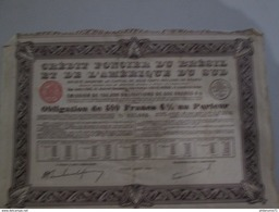 Obligation De 500 Francs - Crédit Foncier Du Brésil Et De L'Amérique Du Sud - 1928 - Industrial