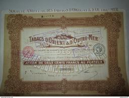 Action De 200 Francs Au Porteur - Tabacs D'Orient Et D'Outre-Mer - 1928 - Agriculture