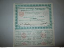 Part Bénéficiaire Au Porteur Société D'Equipement Des Voies Ferrés Et Des Grands Réseaux Electriques - 1935 - Chemin De Fer & Tramway