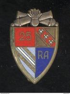 Insigne 25ème RA Régiment D'Artillerie - Drago Paris - Army