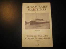 8202- 2018   LIVRET 1931 DES MESSAGERIES MARITIMES..PAQUEBOT FELIX ROUSSEL..DESTINATION ARRIVEE A MARSEILLE - Bateaux