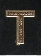 Badge Pélerinages Franciscains - Augis Lyon - Religione & Esoterismo