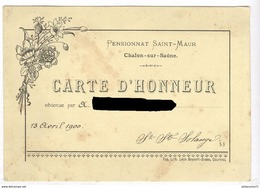 Carte D'Honneur - Pensionnat Des Dames De Saint-Maur à Chalon Sur Saône - 13 Avril 1900 - Diplômes & Bulletins Scolaires