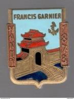 Insigne Francis Garnier - Aviso Escorteur - Fabrication Courtois Paris - Très Bon état - Marine